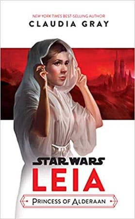 Journey to Star Wars: The Last Jedi Leia, Princess of Alderaan book cover